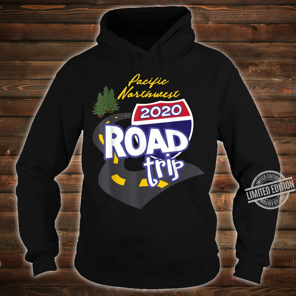 2020 Pacific Northwest Road Trip Shirt hoodie