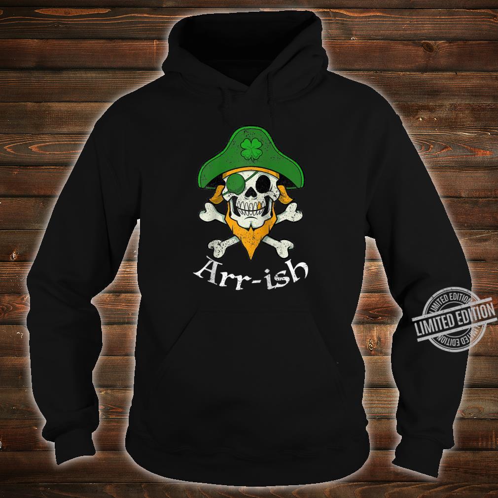 ARRish Irish Pirate Clover Skull Cool St Patricks Day Shirt hoodie