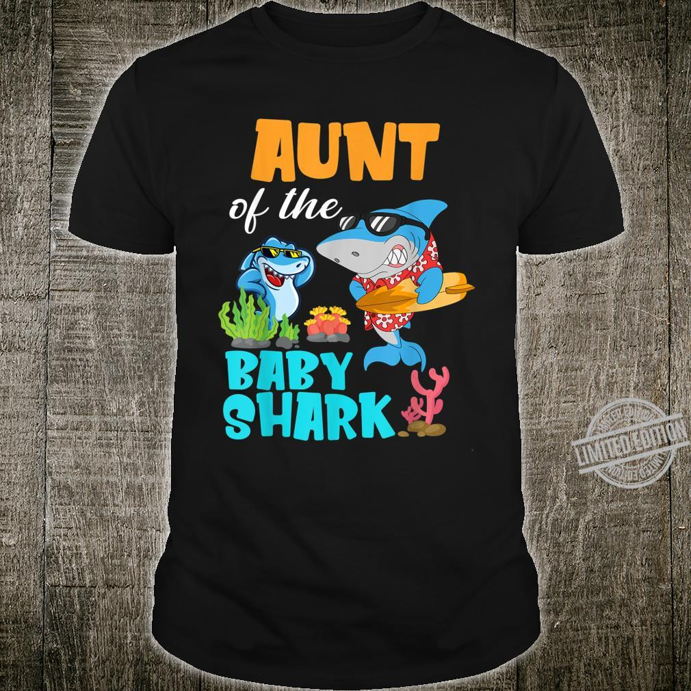 Aunt Of The Baby Shark Birthday Aunt Shark Shirt Shirt