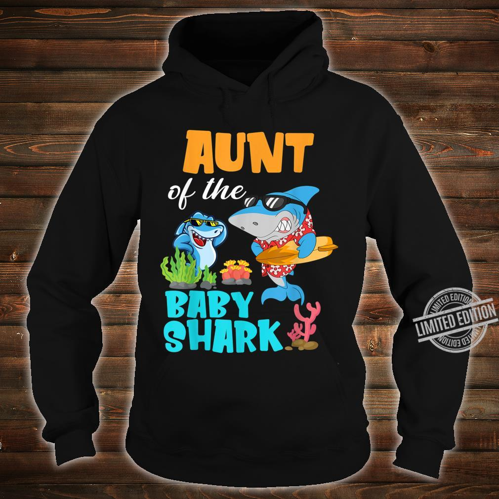 Aunt Of The Baby Shark Birthday Aunt Shark Shirt Shirt hoodie