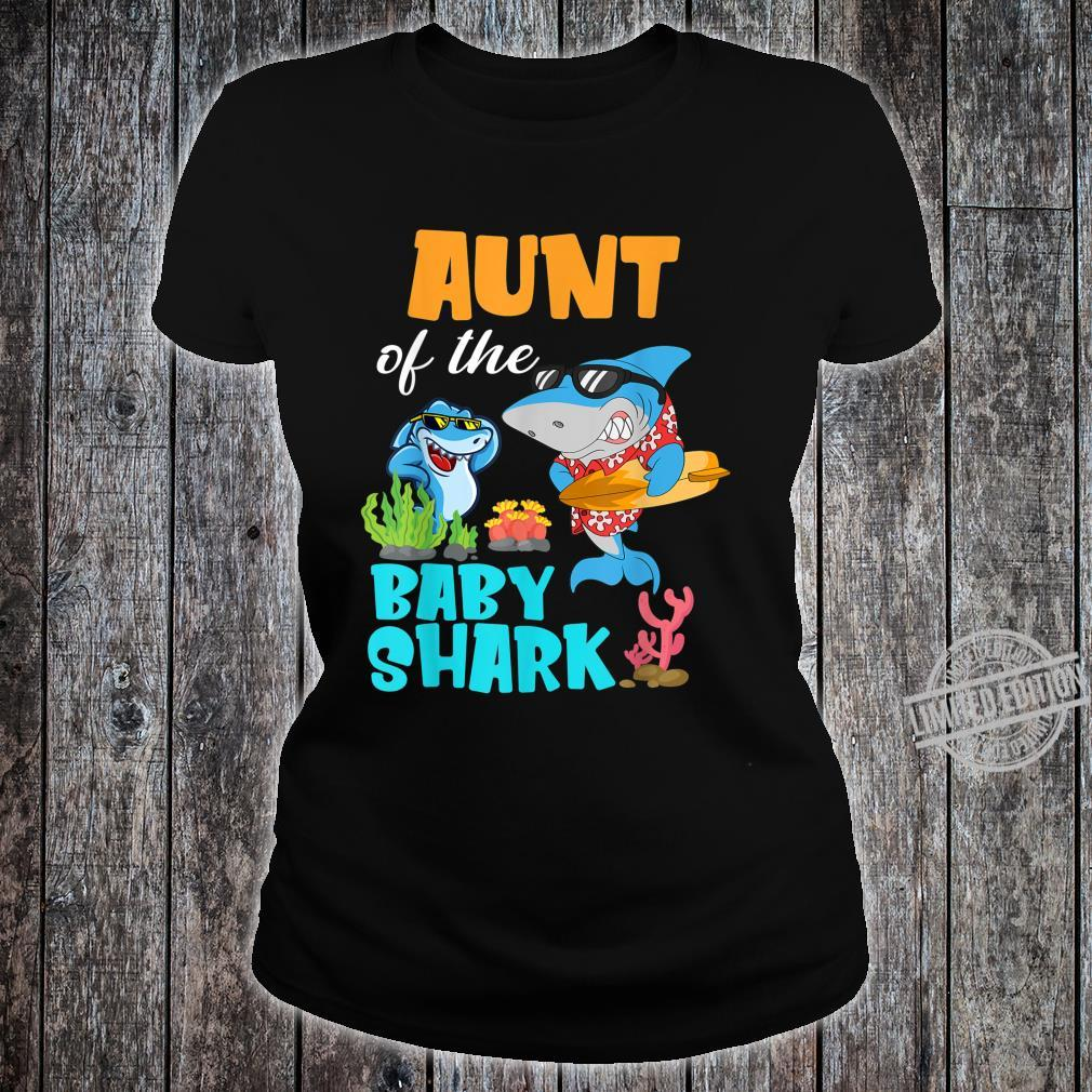 Aunt Of The Baby Shark Birthday Aunt Shark Shirt Shirt ladies tee