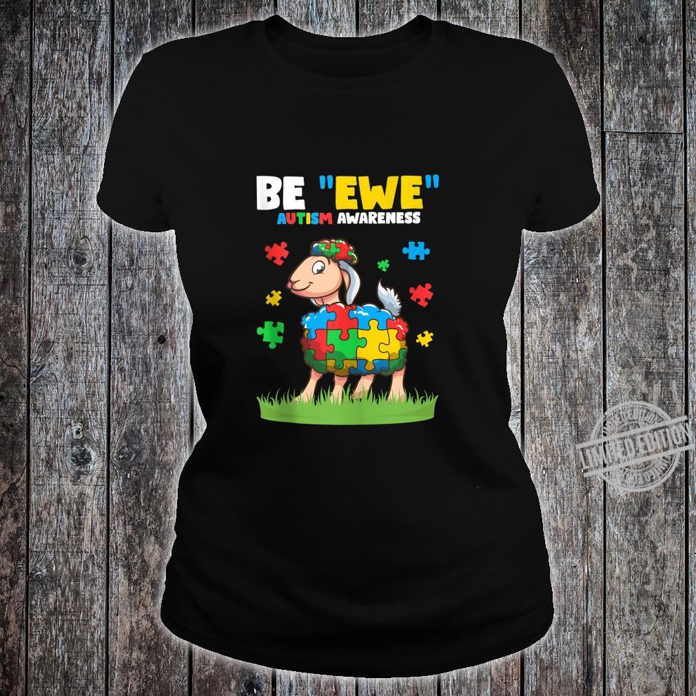 Autism Awareness Be Ewe Autism Awareness Boys Shirt ladies tee