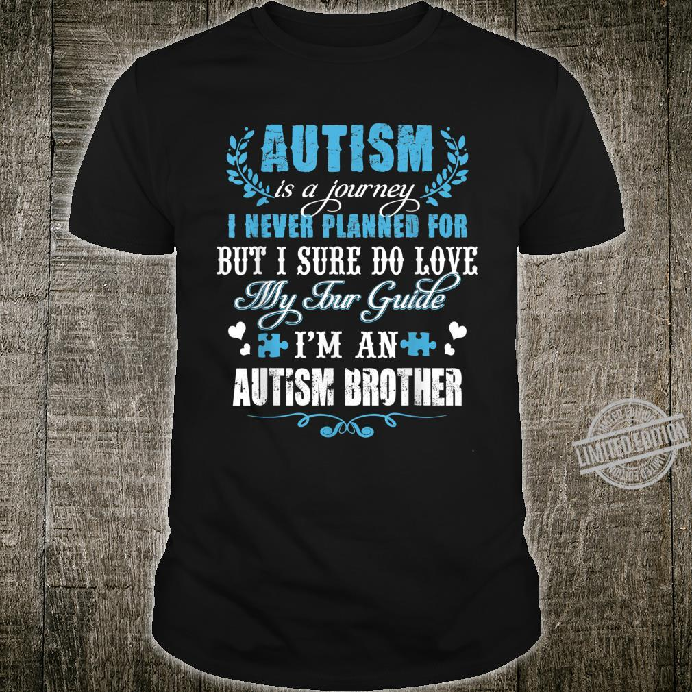 Autism Brother Journey Love Quotes Autism Awareness Month Shirt