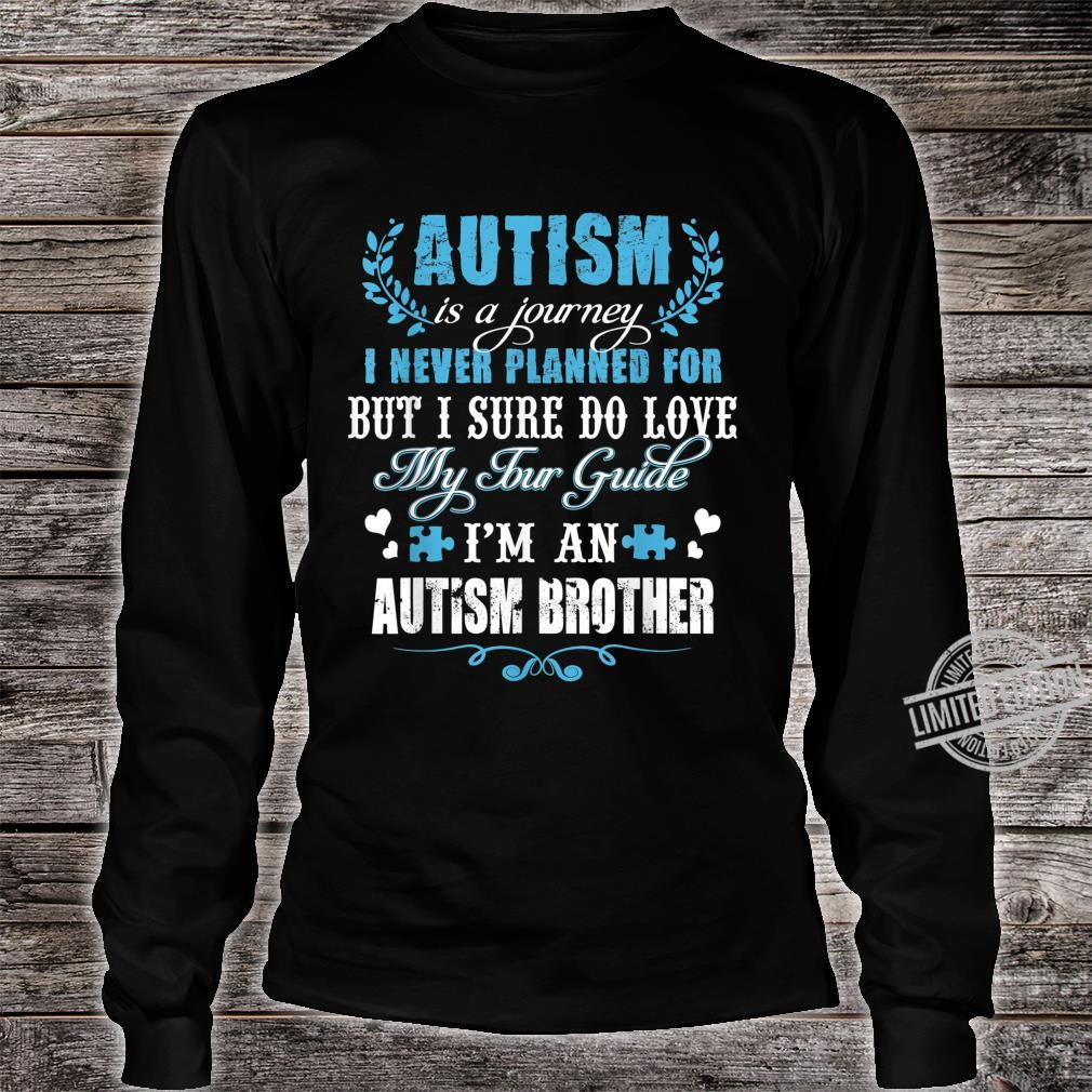Autism Brother Journey Love Quotes Autism Awareness Month Shirt long sleeved
