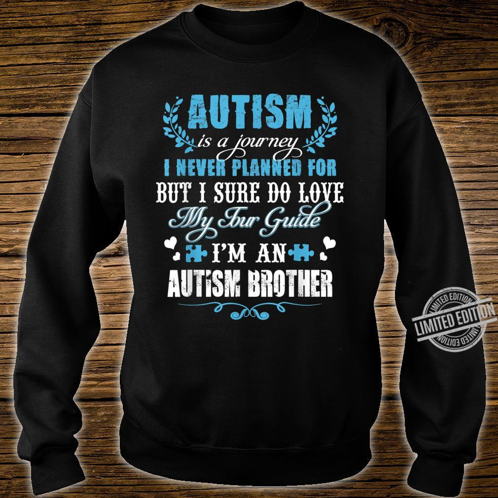 Autism Brother Journey Love Quotes Autism Awareness Month Shirt sweater