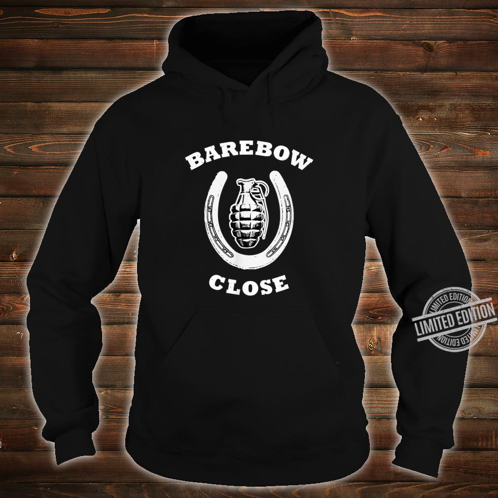 Barebow Close Archery Humor Shirt hoodie