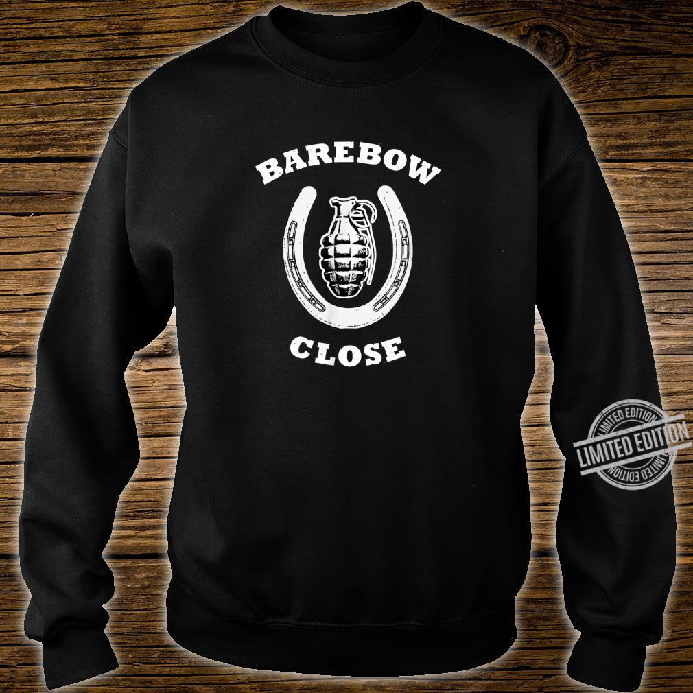 Barebow Close Archery Humor Shirt sweater