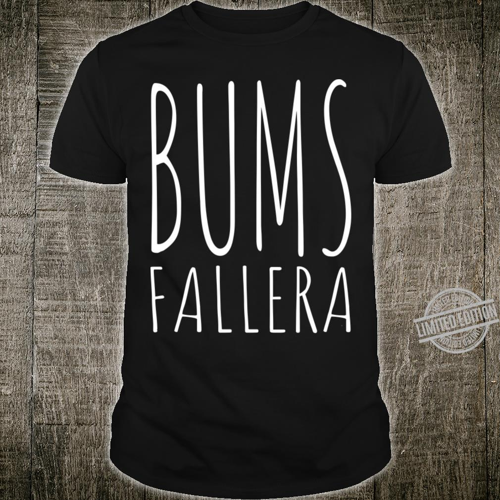 Bumsfallera Shirt