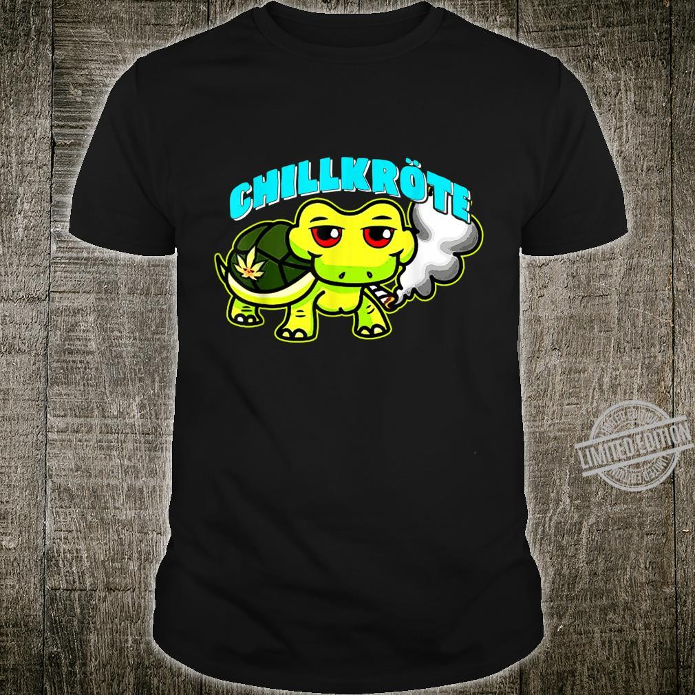 Chillkröte Weed Cannabis Joint Shirt