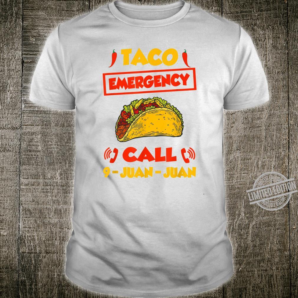 Cinco De Mayo Taco Emergency Call 9 Juan Juan Shirt