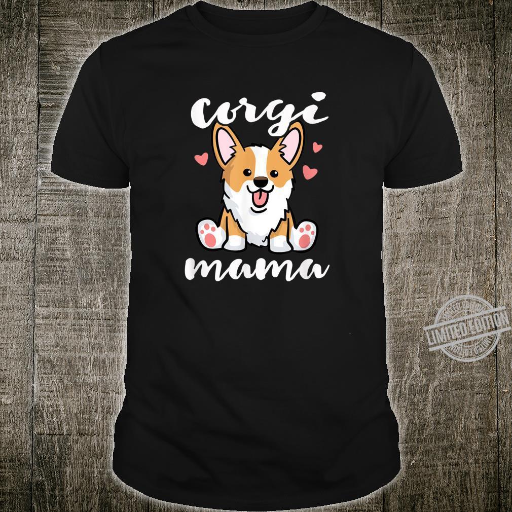 Corgi Dog Mama Shirt Dog Moms Mothers Day Shirt