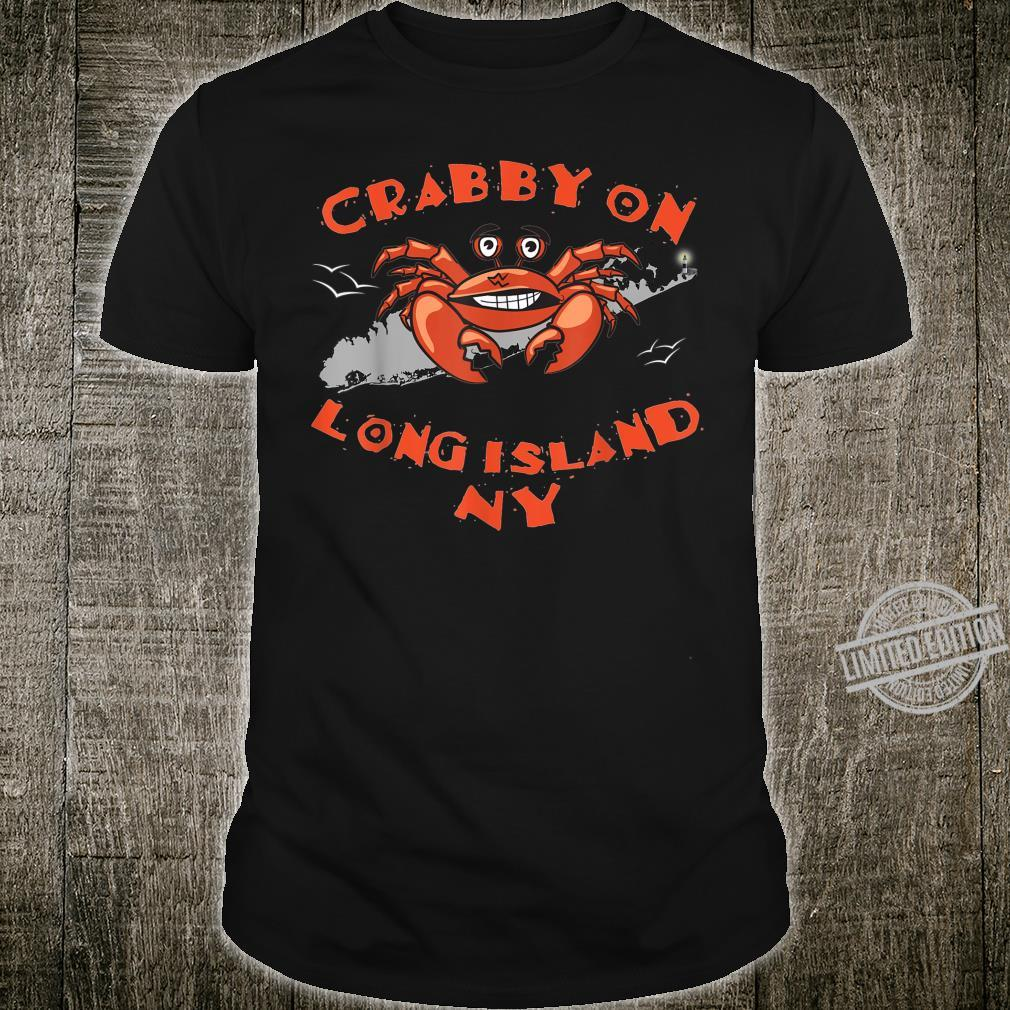 Crabby Crab On Long Island NYs Shirt