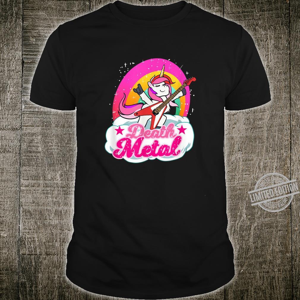 Death Metal For A Unicorn Shirt