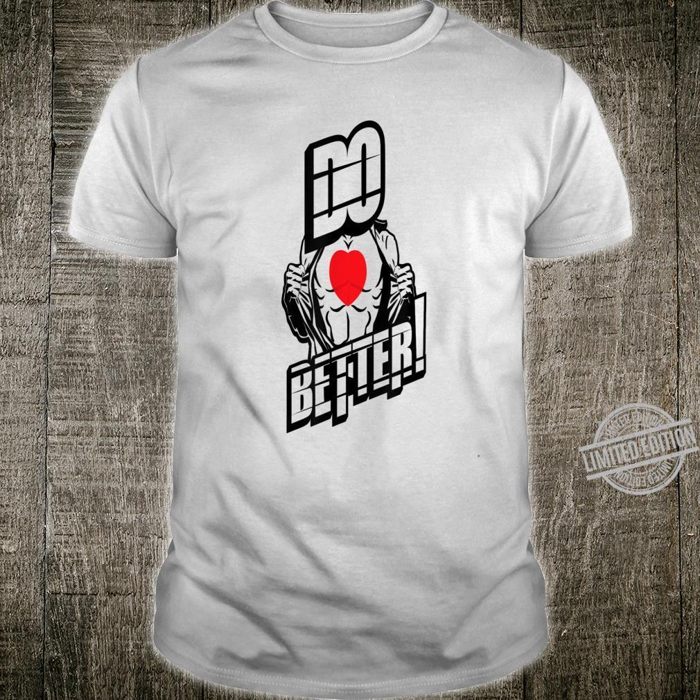 Do Better Shirt