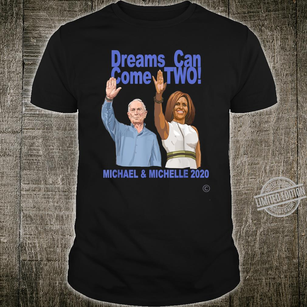Dreams Can Come Two Shirt