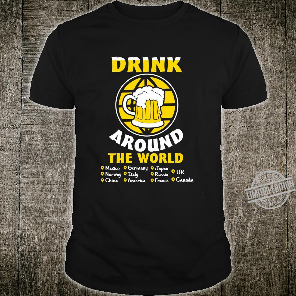 Drink Around The World Drinking Shirt