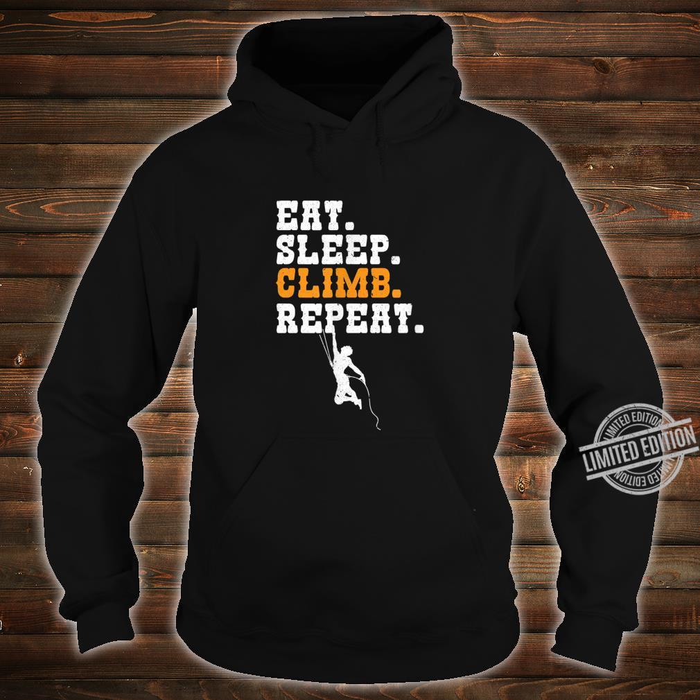 Eat Sleep Climb Repeat Mountain Climber Rock Climbing Shirt hoodie