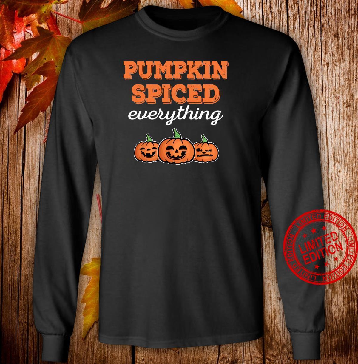 Funny Halloween Pumpkin Spiced Fall Season Thanksgiving Shirt long sleeved