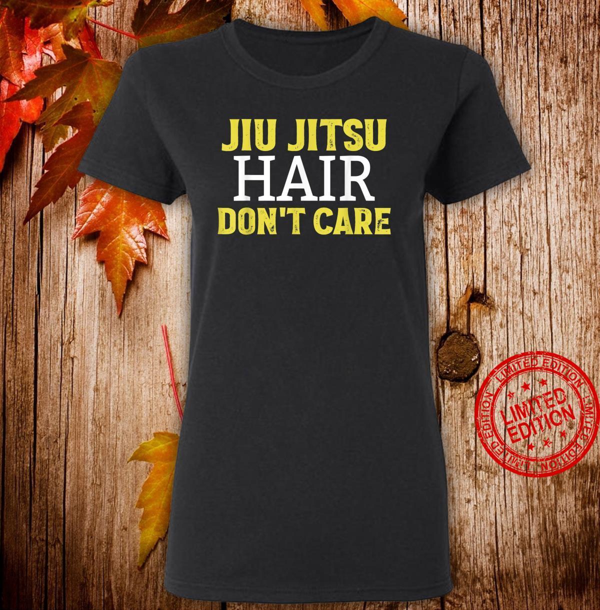 Funny Jiu Jitsu Hair Don't Care BJJ Mixed Martial Arts Shirt ladies tee