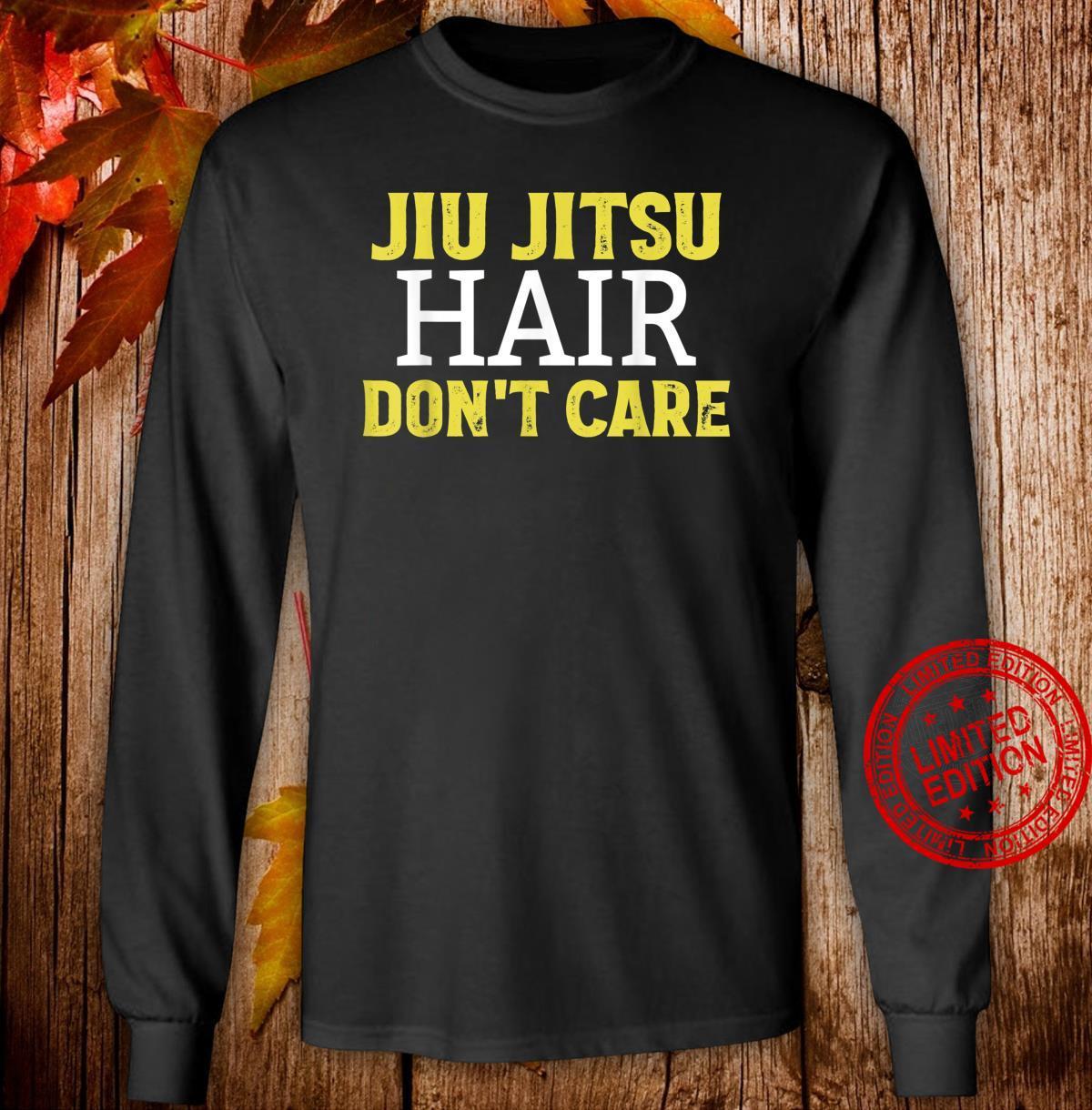 Funny Jiu Jitsu Hair Don't Care BJJ Mixed Martial Arts Shirt long sleeved