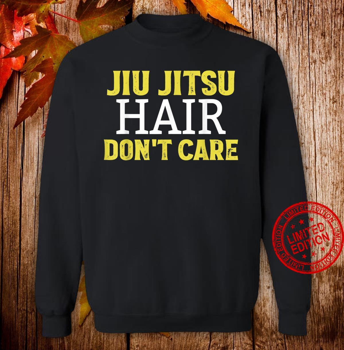 Funny Jiu Jitsu Hair Don't Care BJJ Mixed Martial Arts Shirt sweater