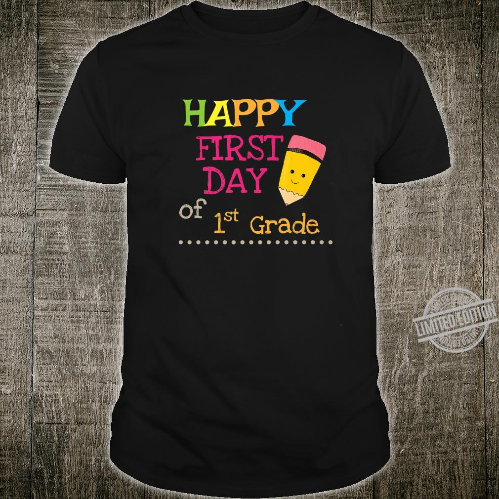 Happy First Day of School 1st Grade Shirt