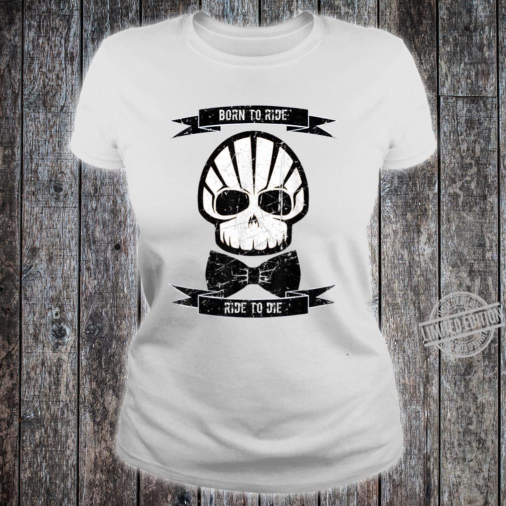 Herren Born to Ride Ride to Die Rockabilly Vintage Club Shirt ladies tee