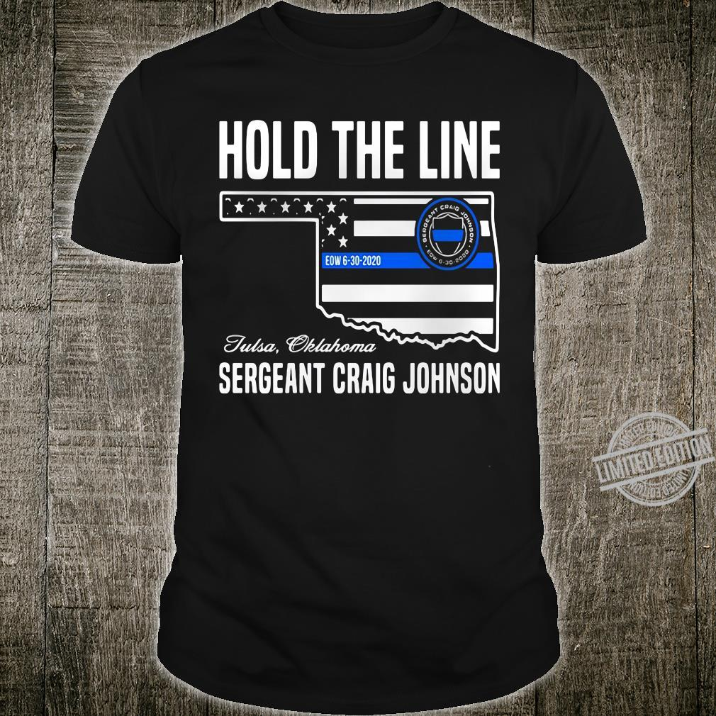 Hold The Line Tulsa Oklahoma Sergeant Craig Johnson Shirt