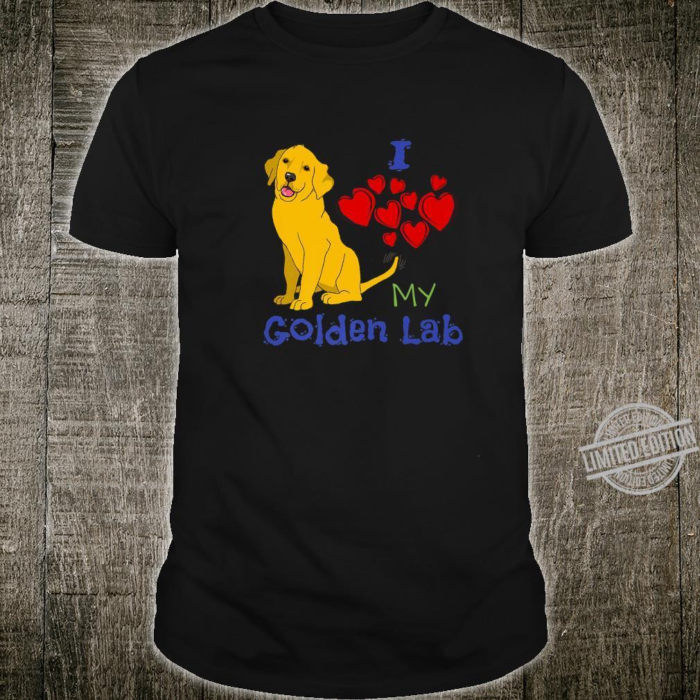 I heart, heart, heart my Golden Lab Shirt
