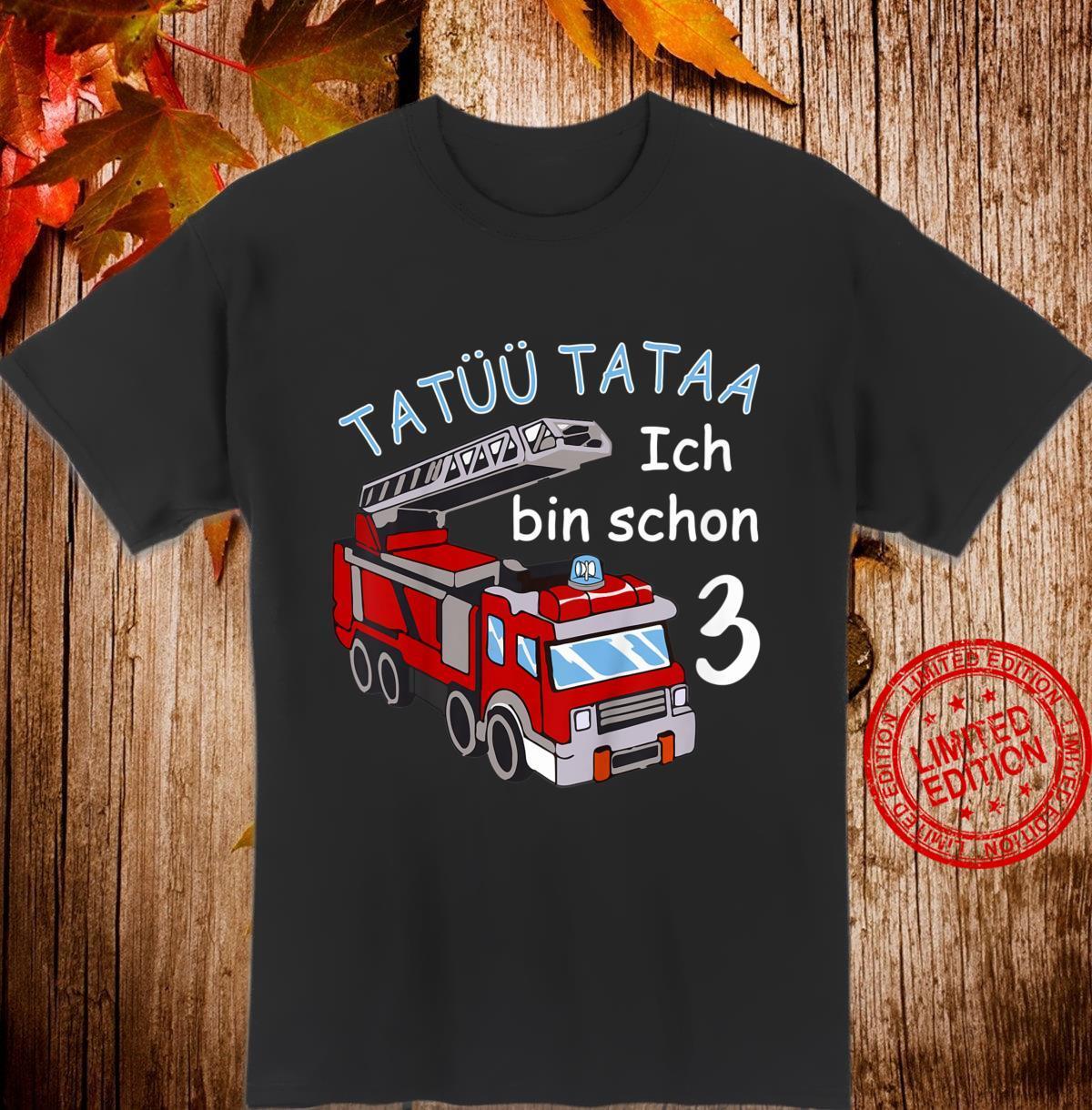 Kinder 3. Geburtstag Feuerwehrauto Tatü Tata 3 Jahre Junge Shirt