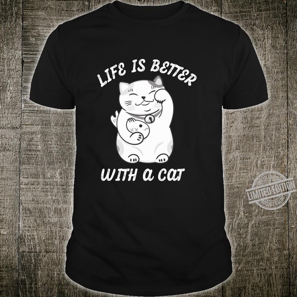 Life Is Better With A Cat Cute Lucky Chinese Cat Langarmshirt Shirt