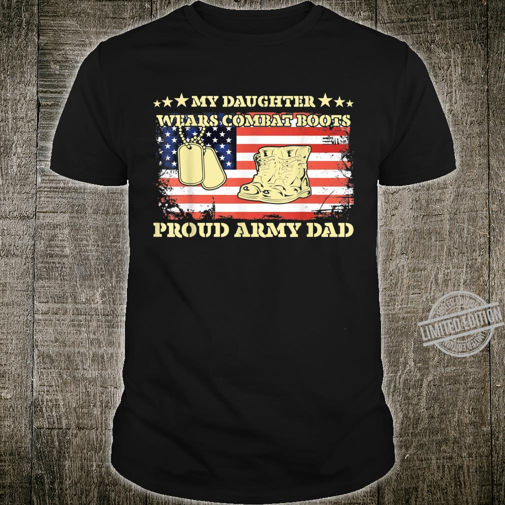 Mens My Daughter Wears Combat Boots Proud Army Dad, Father's Day Shirt