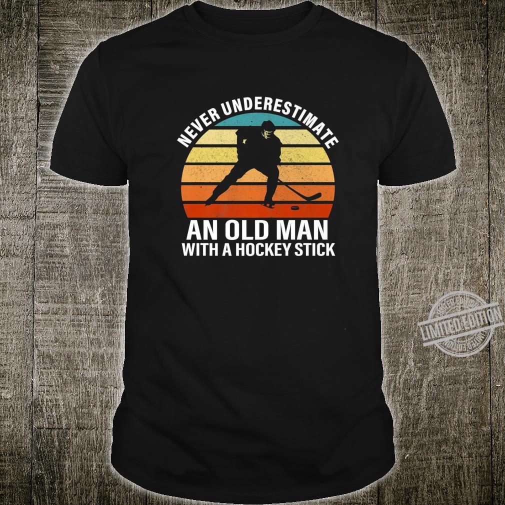 Mens Never Underestimate An Old Man With A Hockey Stick Shirt