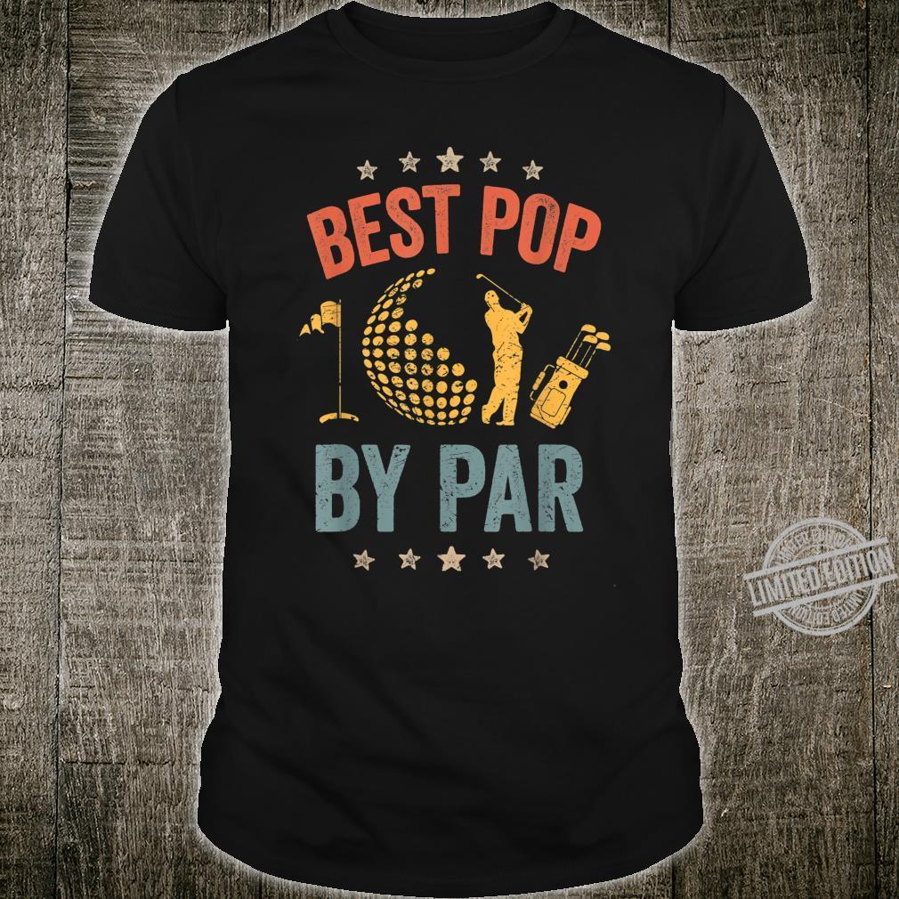 Mens Vintage Best Pop By Par Father's Day Golf Shirt Shirt