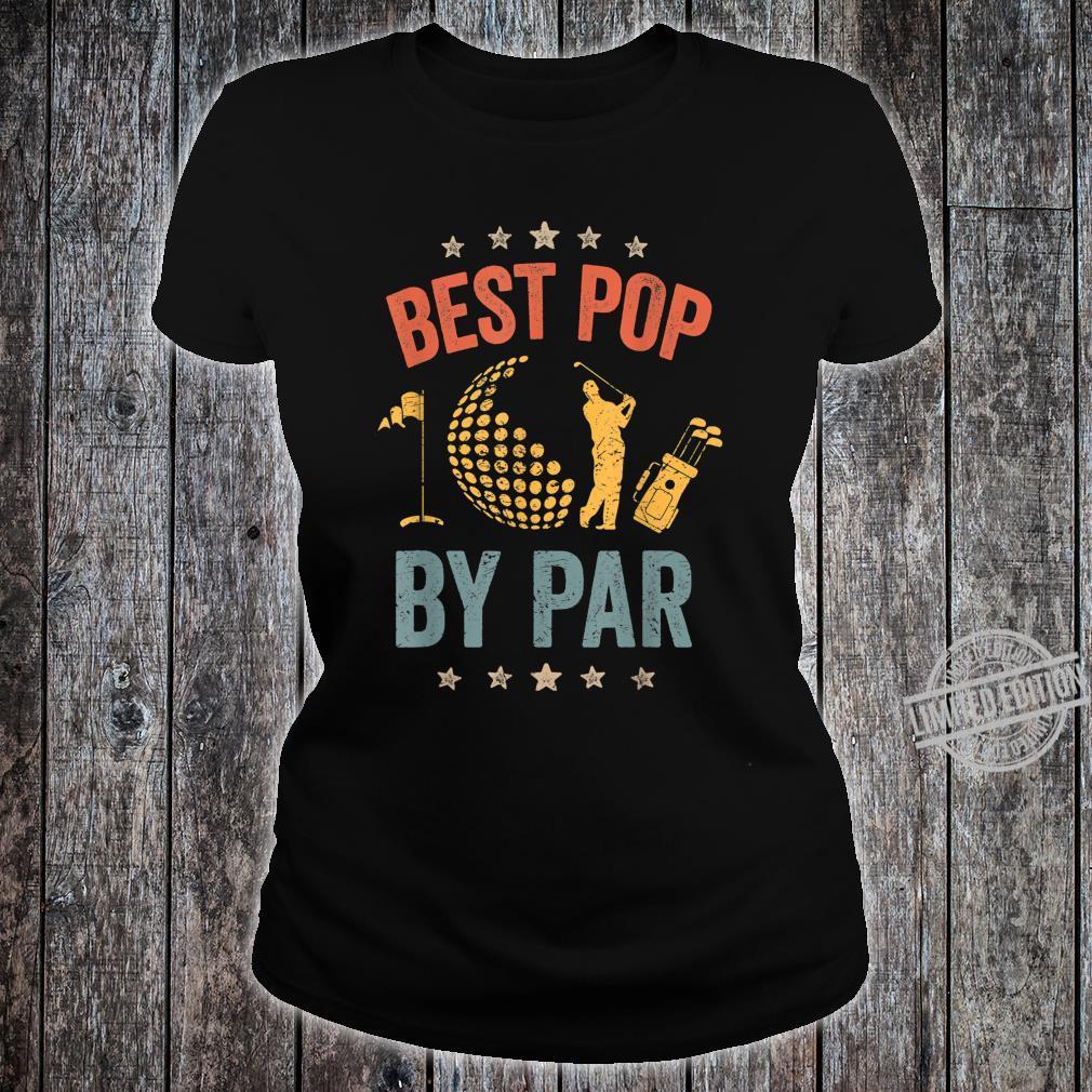 Mens Vintage Best Pop By Par Father's Day Golf Shirt Shirt ladies tee