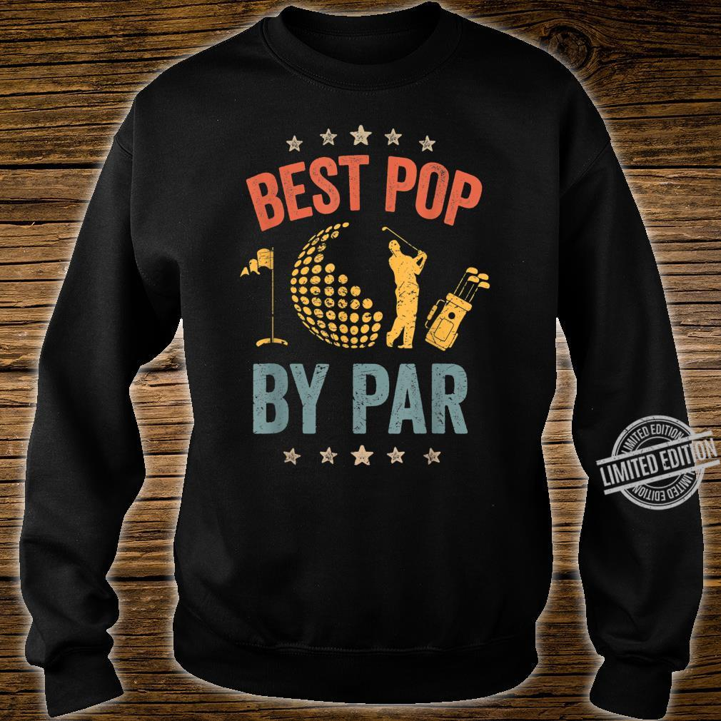 Mens Vintage Best Pop By Par Father's Day Golf Shirt Shirt sweater