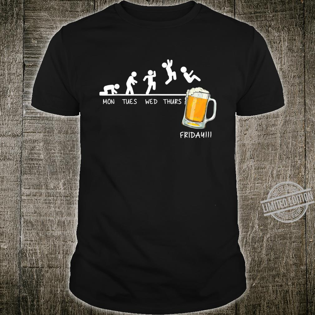 Monday Tuesday Wednesday Thursday Friday Beer Drinking Shirt