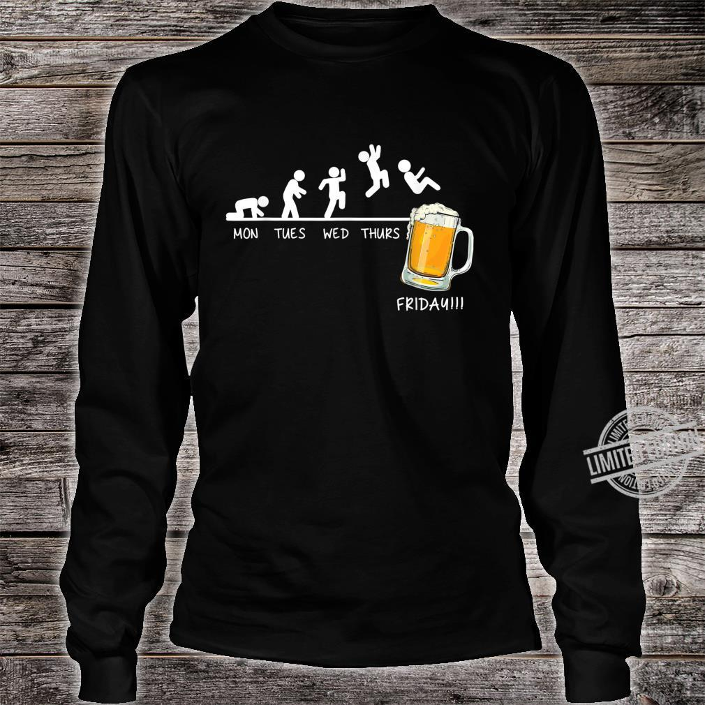 Monday Tuesday Wednesday Thursday Friday Beer Drinking Shirt long sleeved
