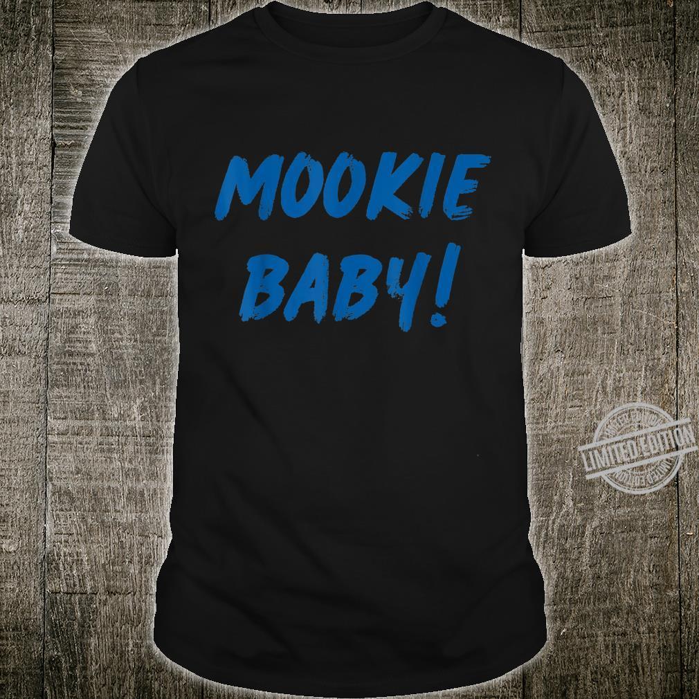 Mookie Baby Shirt