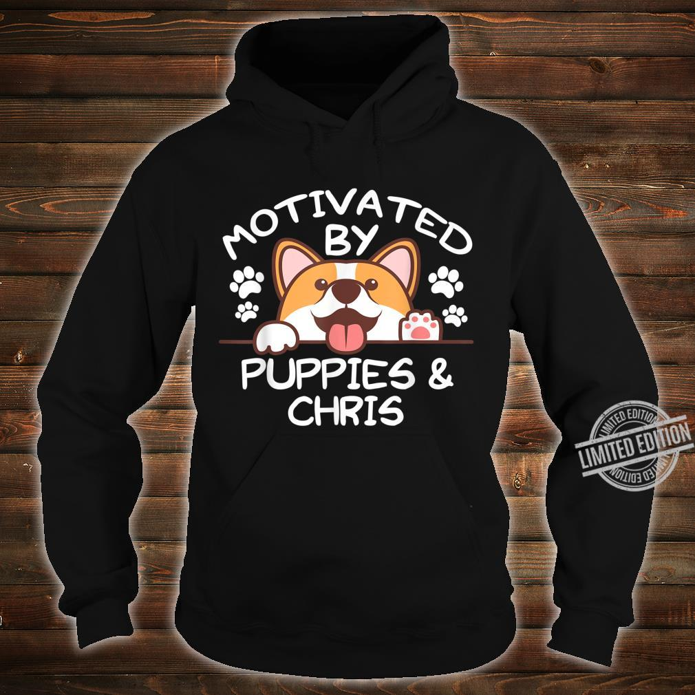 Motivated By Puppies And CHRIS For CHRISS Shirt hoodie