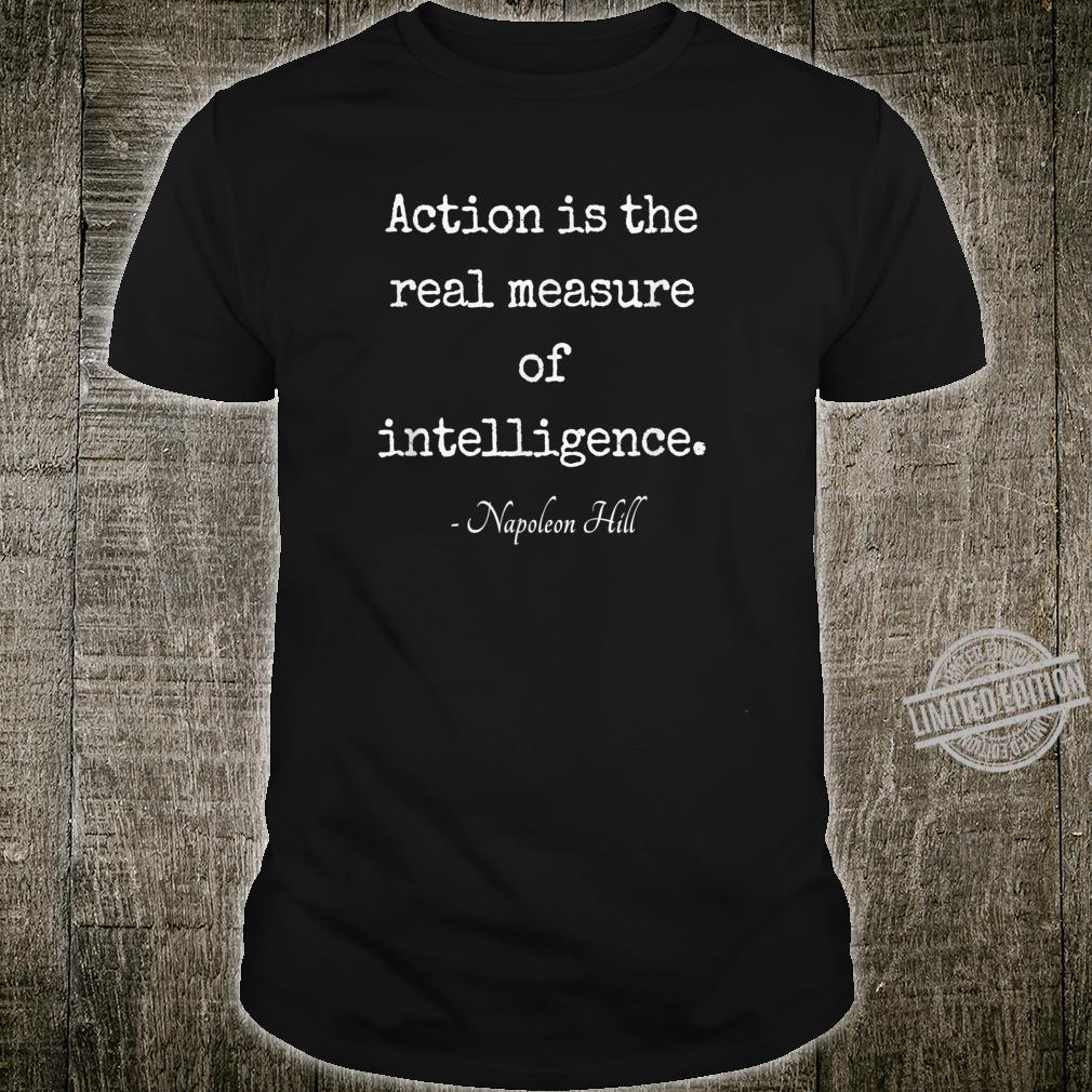 NapoleonHill Famous Quote Saying Shirt
