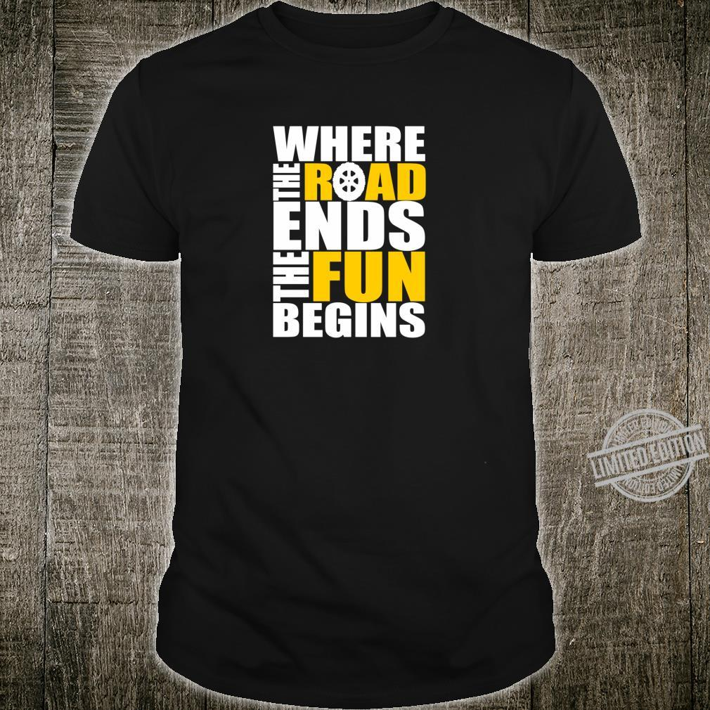 Offroad rock crawling crawler where the road ends Shirt