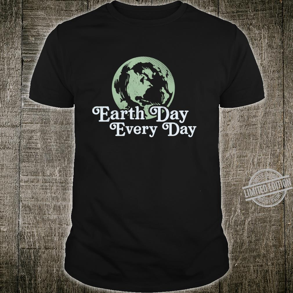 Retro Earth Day Every Day Earth Day 2020 50th Anniversary Shirt