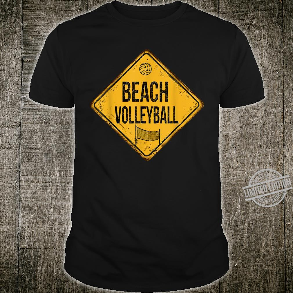 Retro Vintage Beach Volleyball Zone Road Sign Antique design Shirt