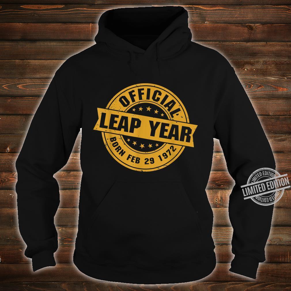 Schaltjahr 1972 Schalttag Schaltmonat 29. Februar Geschenk Shirt hoodie