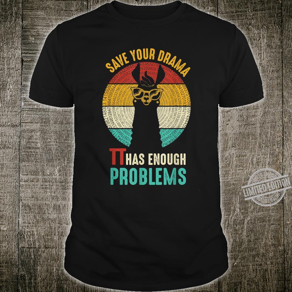 Vintage Save Your Drama Pi Has Enough Problems Llama Pi Day Shirt