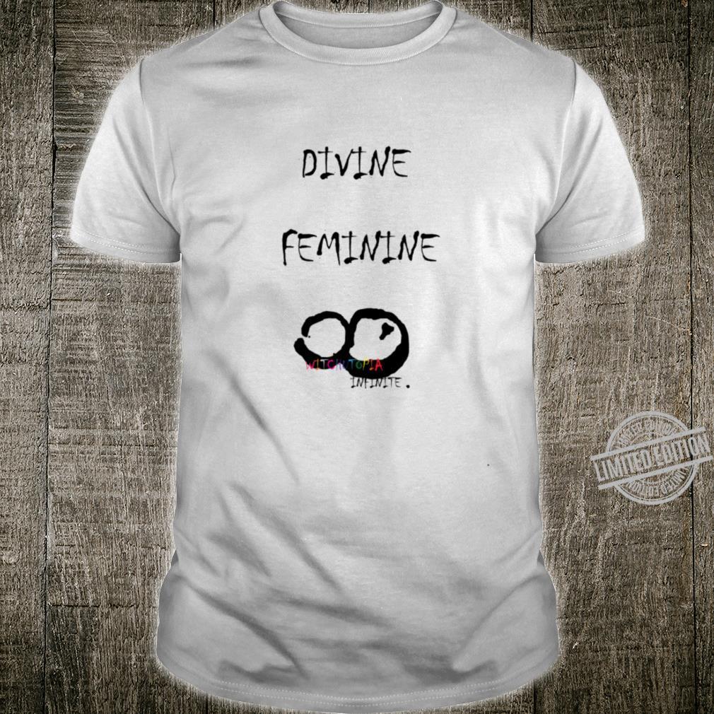 WitchUtopia Infinite Divine Feminine Shirt