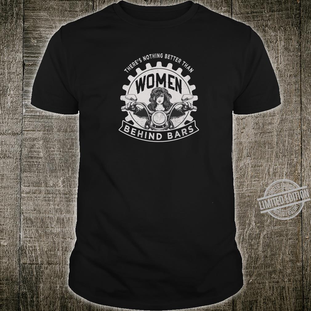 Women Behind Bars Motorcycle Shirt