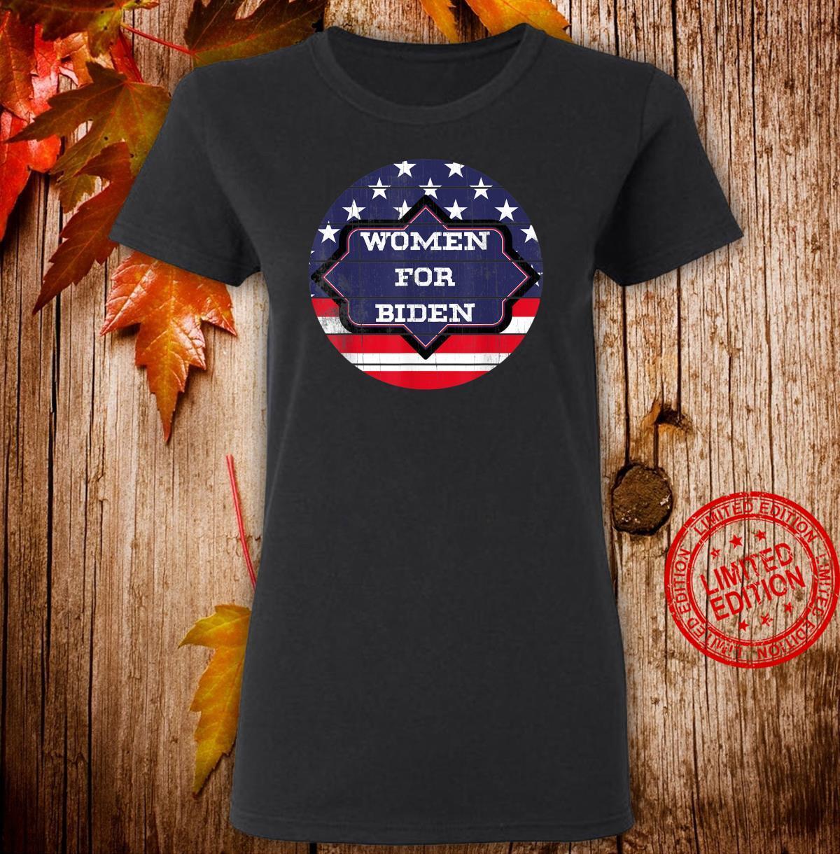Women For Biden 2020 Democratic President Shirt ladies tee