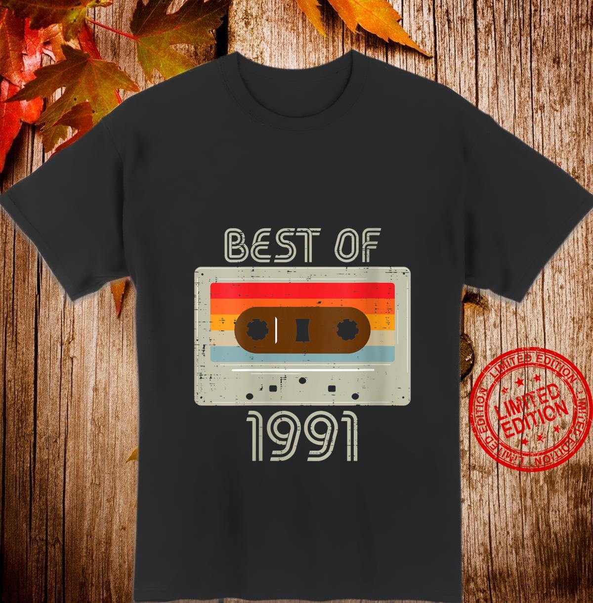 Womens Best 1991 Cassette Tape Retro 30 Year Old 30th Birthday Shirt